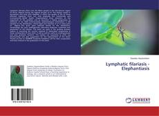 Обложка Lymphatic filariasis - Elephantiasis
