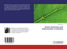 Couverture de Green Economy and Urbanisation in Zambia