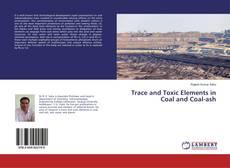 Borítókép a  Trace and Toxic Elements in Coal and Coal-ash - hoz