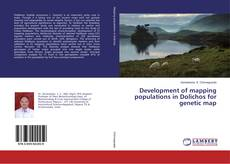 Portada del libro de Development of mapping populations in Dolichos for genetic map