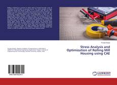 Capa do livro de Stress Analysis and Optimization of Rolling Mill Housing using CAE