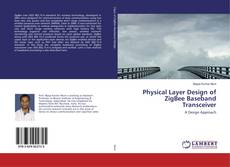 Bookcover of Physical Layer Design of ZigBee Baseband Transceiver