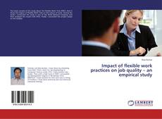 Buchcover von Impact of flexible work practices on job quality – an empirical study