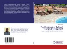 Bookcover of The Dynamics of Cultural Tourism Development