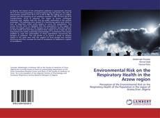 Обложка Environmental Risk on the Respiratory Health in the Arzew region