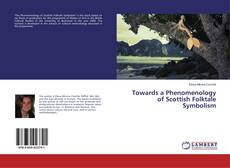 Couverture de Towards a Phenomenology of Scottish Folktale Symbolism