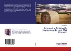 Bookcover of Reinventing Sustainable Environment Beyond 21st Centuary