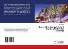 Capa do livro de Renewable Energy Efficient Lighting System for Buildings