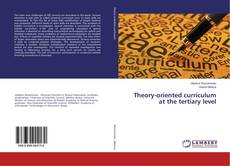 Bookcover of Theory-oriented curriculum at the tertiary level