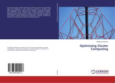 Bookcover of Optimizing Cluster Computing