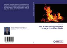 Copertina di Fire Alarm And Fighting For Storage Petroleum Tanks