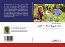 Buchcover von Look For A Life Beyond Life