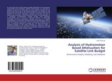 Bookcover of Analysis of Hydrometeor Based Attenuation for Satellite Link Budget
