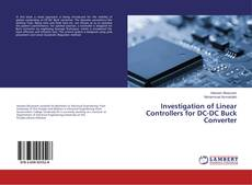 Investigation of Linear Controllers for DC-DC Buck Converter的封面