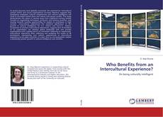 Buchcover von Who Benefits from an Intercultural Experience?