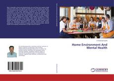 Bookcover of Home Environment And Mental Health