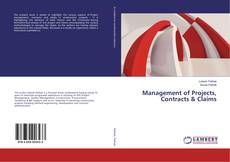 Bookcover of Management of Projects, Contracts & Claims