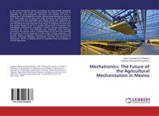 Capa do livro de Mechatronics: The Future of the Agricultural Mechanization in Mexico
