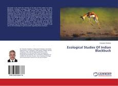 Bookcover of Ecological Studies Of Indian Blackbuck