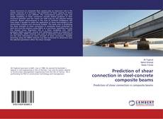 Bookcover of Prediction of shear connection in steel-concrete composite beams