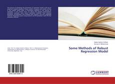 Bookcover of Some Methods of Robust Regression Model