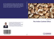 Bookcover of The Indian Cashew Ethos