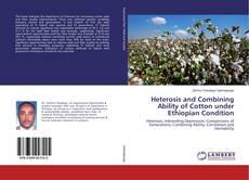Portada del libro de Heterosis and Combining Ability of Cotton under Ethiopian Condition
