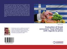 Bookcover of Evaluation of Greek consumers' food attitudes with regards to prices
