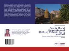 Portada del libro de Parental Alcohol Consumption and Children's Welfare in Elgeyo Marakwet