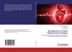 Bookcover of Amiodarone in Valve Replacement Surgery