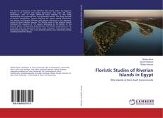 Bookcover of Floristic Studies of Riverian Islands in Egypt