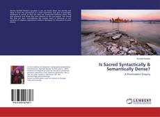 Bookcover of Is Sacred Syntactically & Semantically Dense?