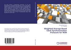 Couverture de Weighted Average Based Clock Synchronization Protocols for WSN