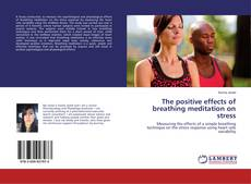 Buchcover von The positive effects of breathing meditation on stress