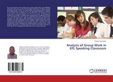 Bookcover of Analysis of Group Work in EFL Speaking Classroom