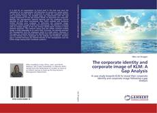 Buchcover von The corporate identity and corporate image of KLM: A Gap Analysis