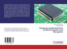 Bookcover of Hardware Implementation of AES Encryption and Decryption
