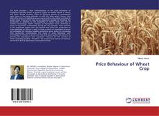 Bookcover of Price Behaviour of Wheat Crop