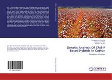 Copertina di Genetic Analysis Of CMS-R Based Hybrids In Cotton