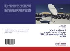Copertina di Walsh Hadamard Transform: An effective PAPR reduction approach in OFDM