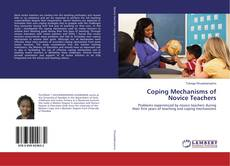 Bookcover of Coping Mechanisms of Novice Teachers