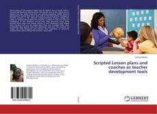 Bookcover of Scripted Lesson plans and coaches as teacher development tools