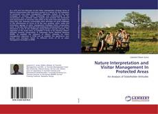 Bookcover of Nature Interpretation and Visitor Management In Protected Areas