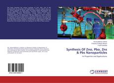 Bookcover of Synthesis Of Zno, Pbo, Zns & Pbs Nanoparticles