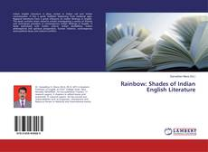 Bookcover of Rainbow: Shades of Indian English Literature