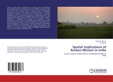 Buchcover von Spatial implications of Rurban Mission in India