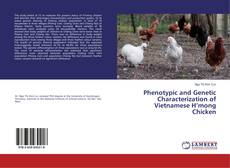 Bookcover of Phenotypic and Genetic Characterization of Vietnamese H'mong Chicken