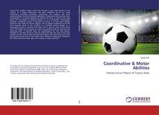 Bookcover of Coordinative & Motor Abilities