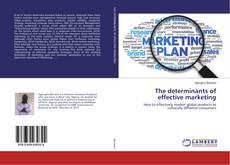 Portada del libro de The determinants of effective marketing