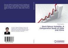 Buchcover von Stock Return Volatility: A Comparative Study of India and China